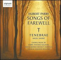 Hubert Parry: Songs of Farewell - Clare Wilkinson (alto); Gabriel Crouch (bass); Matthew Long (tenor); Tenebrae; William Gaunt (bass); Nigel Short (conductor)