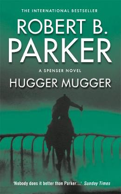 Hugger Mugger - Parker, Robert B.