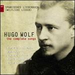 Hugo Wolf: The Complete Songs, Vol. 7: Spanisches Liederbuch