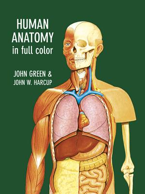 Human Anatomy in Full Color - Green, John