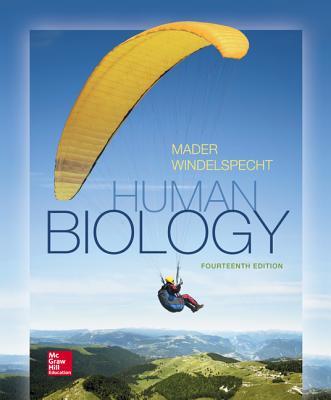 Human Biology - Mader, Sylvia, and Windelspecht, Michael
