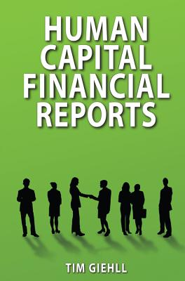 Human Capital Financial Reports - Giehll, Tim