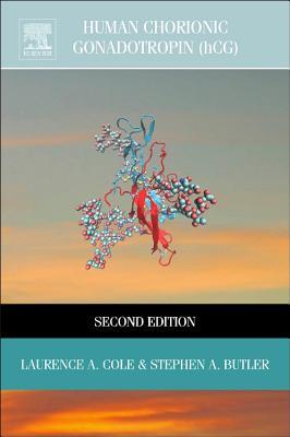 Human Chorionic Gonadotropin (Hcg) - Cole, Laurence A