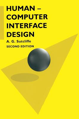 Human-computer Interface Design - Sutcliffe, A. G.