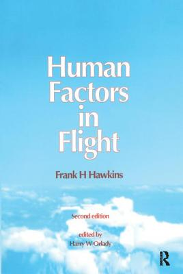 Human Factors in Flight - Hawkins, Frank H.