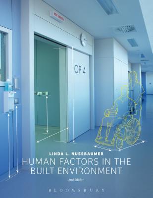 Human Factors in the Built Environment - Nussbaumer, Linda L