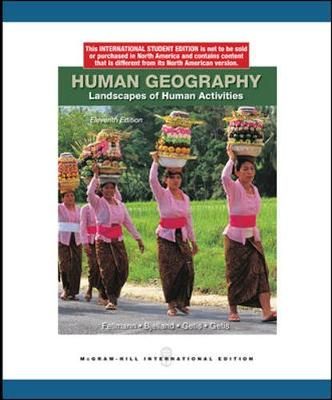 Human Geography - Fellmann, Jerome Donald, and Bjelland, Mark, and Getis, Arthur