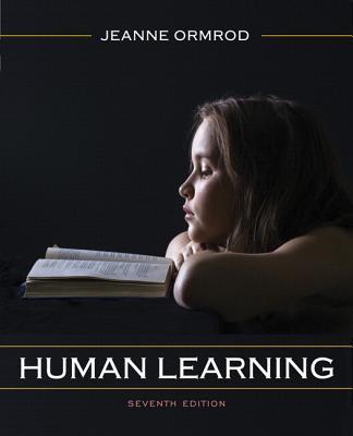 Human Learning, Loose-Leaf Version - Ormrod, Jeanne