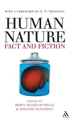 Human Nature: Fact and Fiction - Wells, Robin Headlam (Editor)
