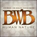 Human Nature - B.W.B.