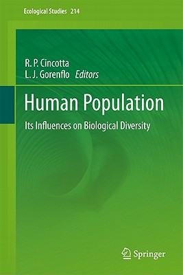 Human Population - Cincotta, Richard P. (Editor), and Gorenflo, Larry J. (Editor)