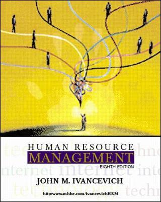 Human Resource Management John M. Ivancevich - Ivancevich, John M