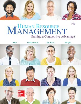 Human Resource Management - Noe, Raymond Andrew, and Hollenbeck, John R, and Gerhart, Barry, Dr.