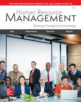 Human Resource Management - Noe, Raymond, and Hollenbeck, John, and Gerhart, Barry