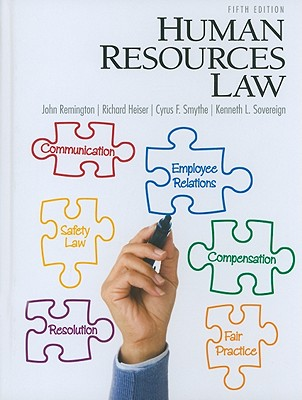 Human Resources Law - Sovereign, Kenneth L., and Heiser, Richard T., and Remington, John