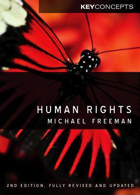 Human Rights: An Interdisciplinary Approach - Freeman, Michael A.