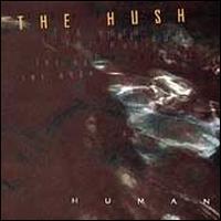 Human - The Hush