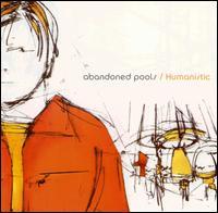 Humanistic - Abandoned Pools