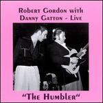 Humbler: Live - Danny Gatton & Robert Gordon