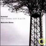 Hummel: Piano Sonatas, Op. 81 & Op. 106