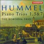 Hummel: Piano Trio Nos. 1, 5 & 7
