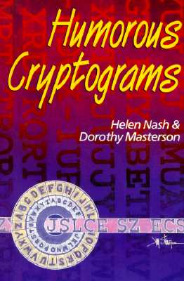 Humorous Cryptograms - Nash, Helen, and Masterson, Dorothy
