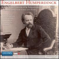 Humperdinck: Complete Songs for Voice & Piano - Andreas Weller (tenor); Chia Chou (piano); Christine Müller (mezzo-soprano); Sibylla Rubens (soprano);...