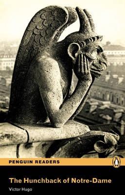 Hunchback of Notre-Dame, The, Level 3, Penguin Readers - Hugo, Victor (Retold by Nancy Taylor)