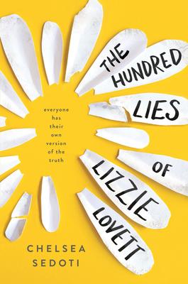 Hundred Lies of Lizzie Lovett - Sedoti, Chelsea