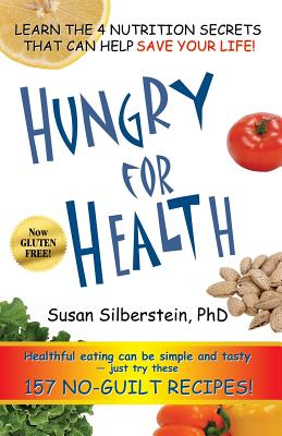 Hungry for Health - Silberstein, Susan