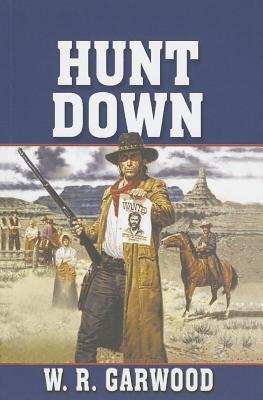 Hunt Down - Garwood, W R