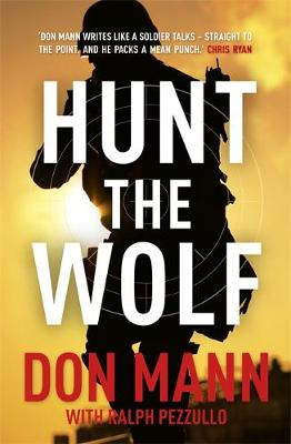 Hunt the Wolf - Mann, Don, and Pezzullo, Ralph