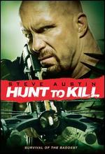 Hunt to Kill - Keoni Waxman
