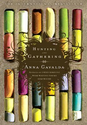 Hunting and Gathering - Gavalda, Anna