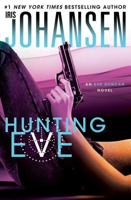 Hunting Eve - Johansen, Iris