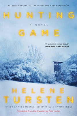 Hunting Game - Tursten, Helene, and Norlen, Paul (Translated by)