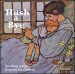 Hush a Bye