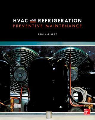 HVAC and Refrigeration Preventive Maintenance - Kleinert, Eric