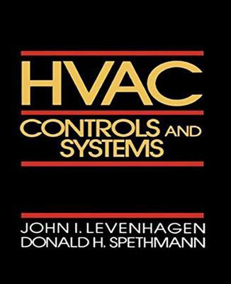 HVAC Controls and Systems - Levenhagen, John I, P, and Spethmann, Donald H