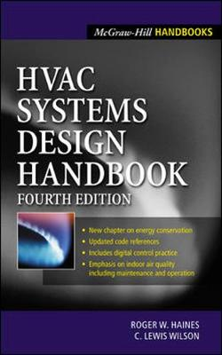 HVAC Systems Design Handbook - Haines, Roger W, and Wilson, Lewis C, and Haines Roger