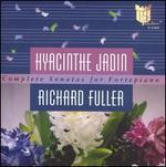 Hyacinthe Jadin: Complete Sonatas for Fortepiano