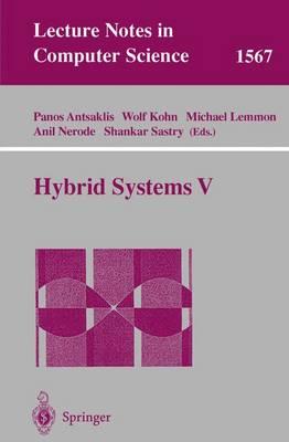 Hybrid Systems V - Antsaklis, Panos J (Editor)