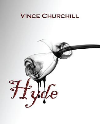 Hyde - Churchill, Vince