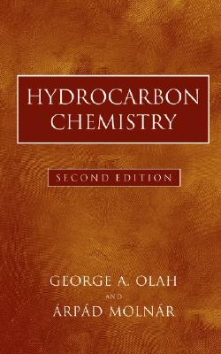 Hydrocarbon Chemistry - Olah, George A, and Molnar, Arpad