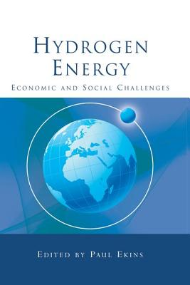 Hydrogen Energy: Economic and Social Challenges - Ekins, Paul (Editor)