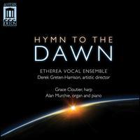 Hymn to the Dawn - Alan Murchie (piano); Alan Murchie (organ); Allison Holst-Grubbe (soprano); Amanda Sidebottom (soprano);...