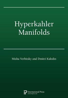 Hyperkahler Manifolds (2010 re-issue) - Kaledin, Dmitri, and Verbitsky, Misha