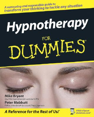 Hypnotherapy for Dummies - Bryant, Mike