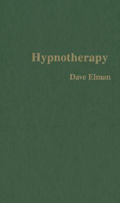Hypnotherapy - Elman, Dave