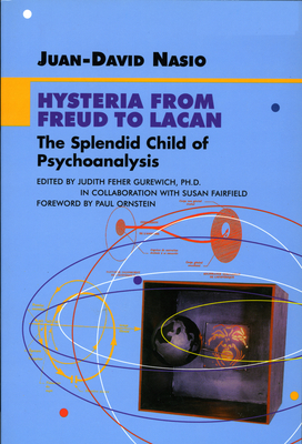 Hysteria from Freud to Lacan - Nasio, Juan-David